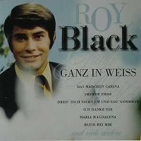 Cover Roy Black - Ganz in weiß [2005]